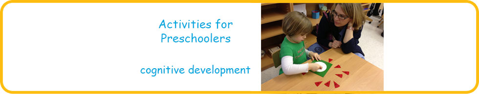 Activities for preschoolers to develop cognitive skills