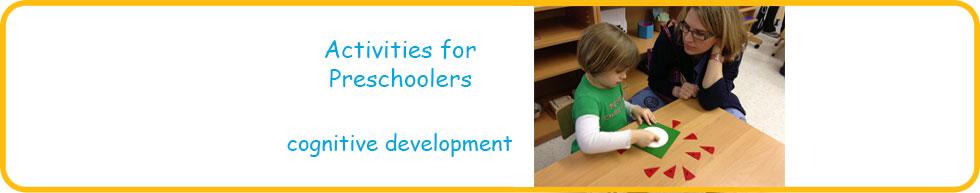 Activities for preschoolers to develop cognitive skills