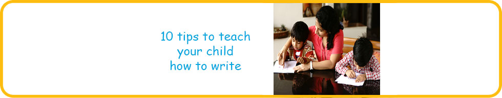 10 Fun ways to help your child write